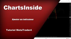 Ajouter un Indicateur/DashBoard MT4